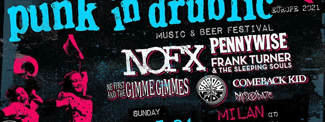 Punk in Drublic Carroponte Milano 23/05/2021 biglietti NOFX | Notizie