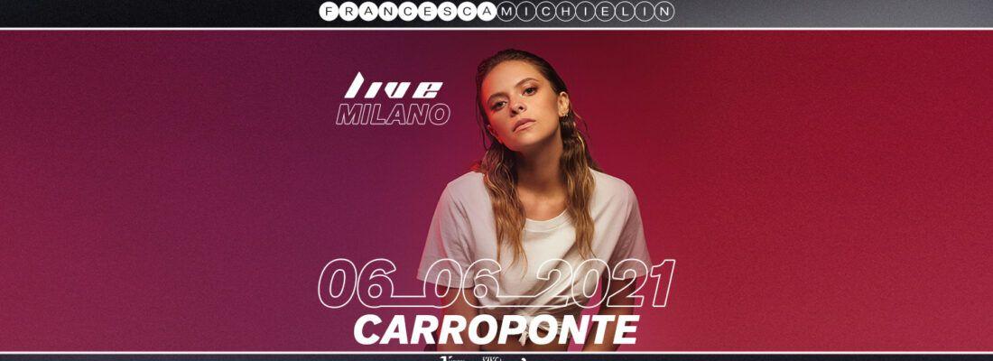 Calendario Carroponte 2021 Francesca Michielin   6 Giugno 2021   CarroPonte